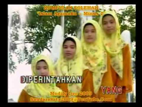 Kumpulan Solehah - Islam Agamaku (HQ Minus1)