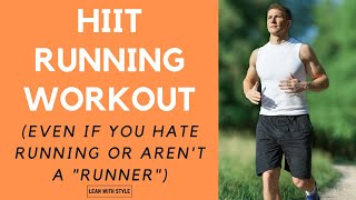 HIIT Running Workout For Beginners [And Non Runners!]