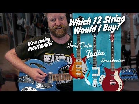 Which Electric 12 string would I buy? - Harley Benton V Italia V Danelectro - TONS OF TUNING - TGU19