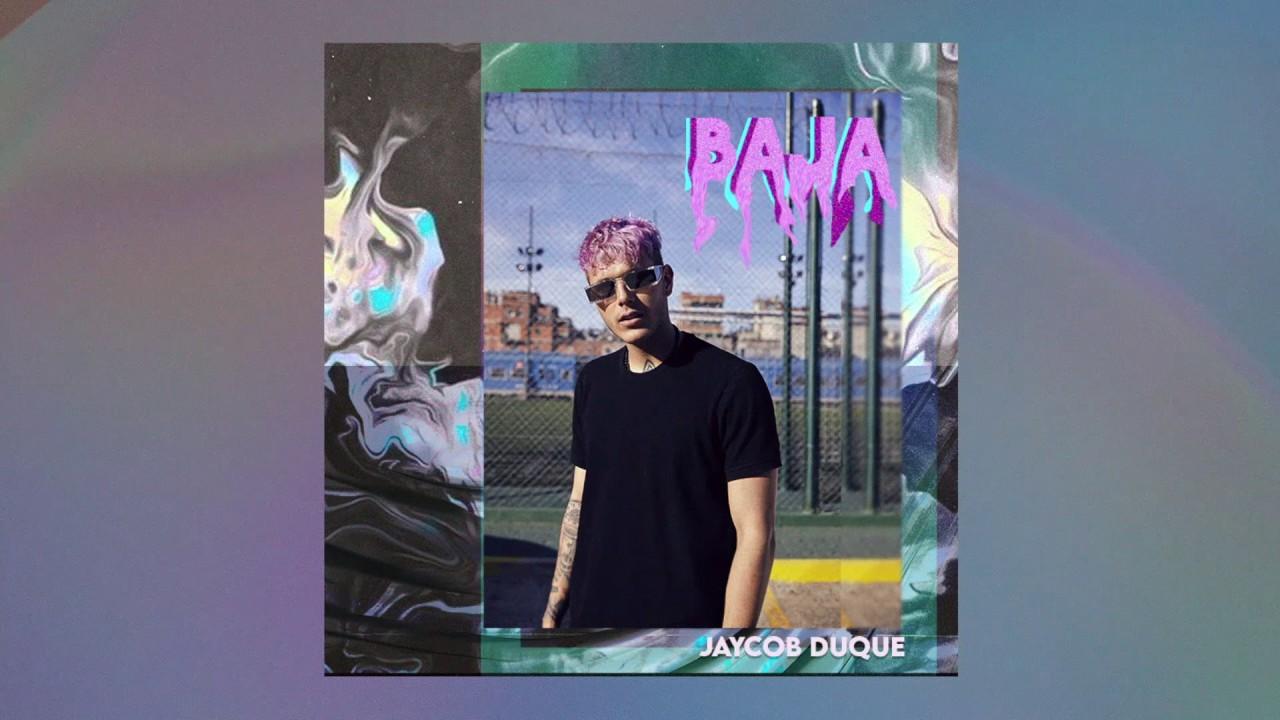 Jaycob Duque - Baja (Cover Audio)