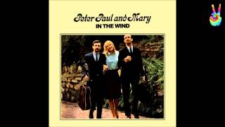 Peter, Paul & Mary - 11 - Quit Your Low Down Ways (by EarpJohn)