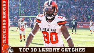 'Unbelievable Catch by Landry!' Top 10 Jarvis Landry Grabs | Cleveland Browns