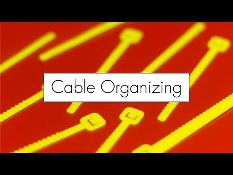 5 Minute Fix : Cable Organizing