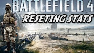 Battlefield 4 - How to reset stats