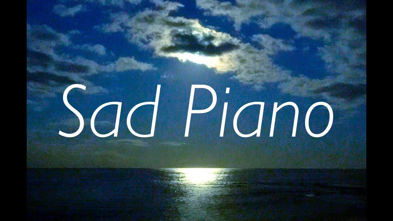 Most Emotional Instrumental Music Sad Piano Music Beautiful