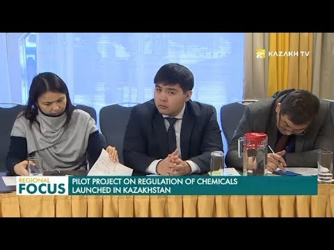 Pilot Project on Regulation of Chemicals Launched in Kazakhstan