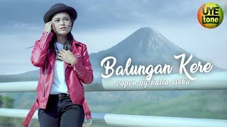 Download lagu BALUNGAN KERE Reggae SKA Cover by Kalia Siska