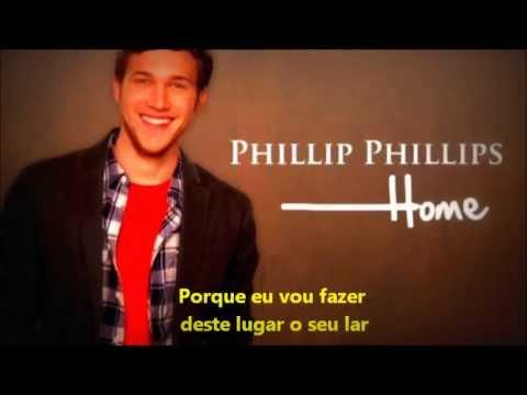 Phillip Phillips Home Legendado Pt Youtube