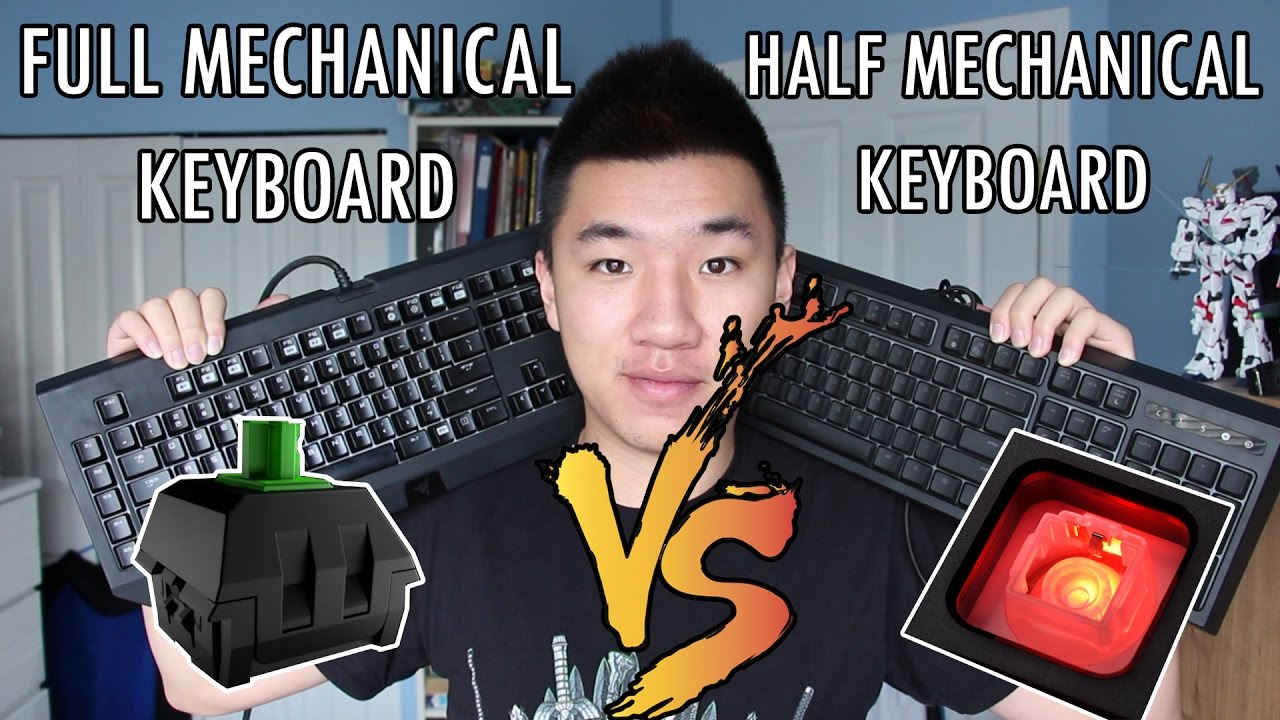 dfc1e281b83 FULL Mechanical Keyboards vs HALF Mechanical Keyboards! Which one to buy? -  YouTube