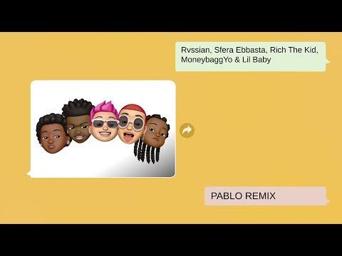 Rvssian, Sfera Ebbasta, Rich the Kid, Moneybagg Yo & Lil Baby - Pablo (Remix) (Official Lyric Video)