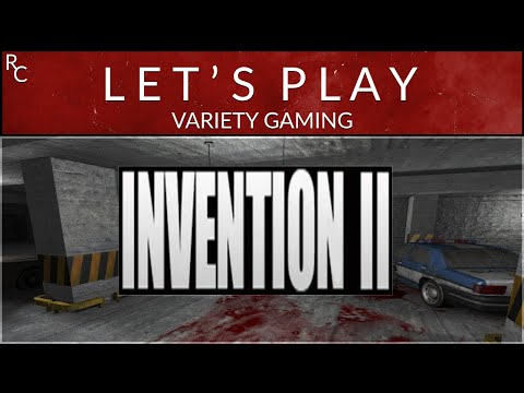 Invention II: Let´s Play - Part Two - With Commentaries