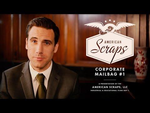 American Scraps: Corporate Mailbag #1