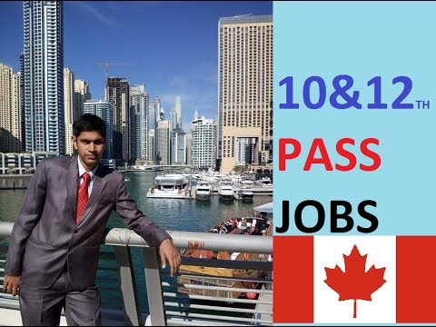 10th and 12th Jobs in Canada