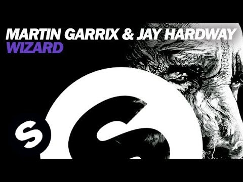 Martin Garrix & Jay Hardway - Wizard (Official Audio)
