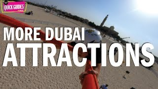 Dubai's Top Attractions In 2019 (part Two   Not Including The Burj Khalifa)