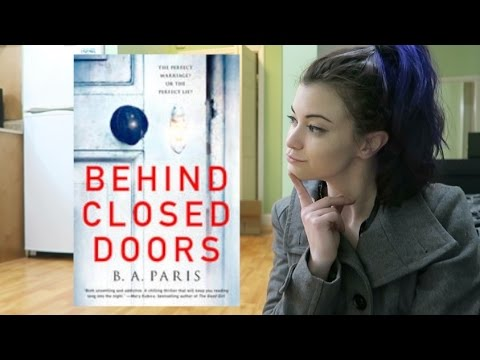 Let's Discuss (Spoiler Free!) : Behind Closed Doors By B.A. Paris