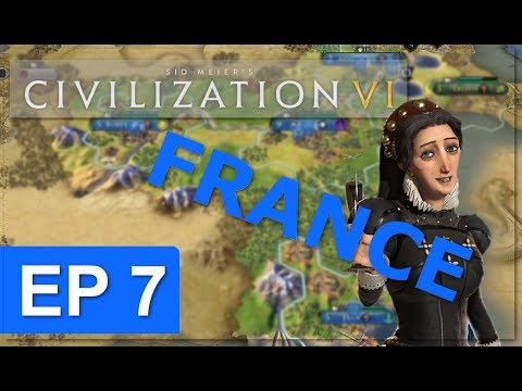 Civ 6 - France Strategy - Episode 7 - Infrastructure II