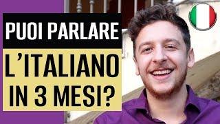 Posso Imparare L'Italiano in 3 Mesi? 🇮🇹😃 | Imparare l'Italiano