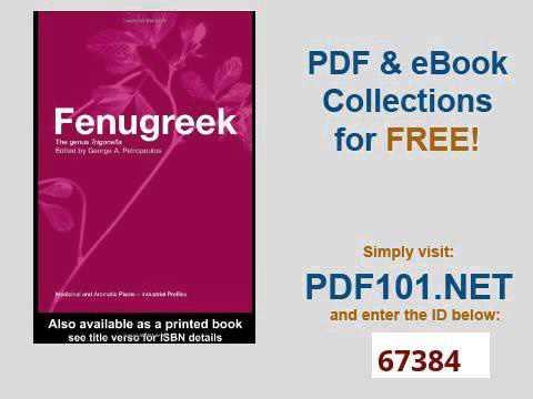 Fenugreek: The Genus Trigonella (Medicinal and Aromatic Plants - Industrial Profiles)
