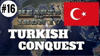 HoI4 - Turkish Conquest Part 16