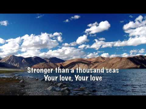 Stronger Than A Thousand Seas (lyrics) by Planetshakers
