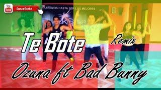 Te Bote Remix  - Ozuna Ft. Bad Bunny, ZUMBA 2018(D.S.)