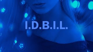 ELHAE - I.D.B.I.L. // Lyrics