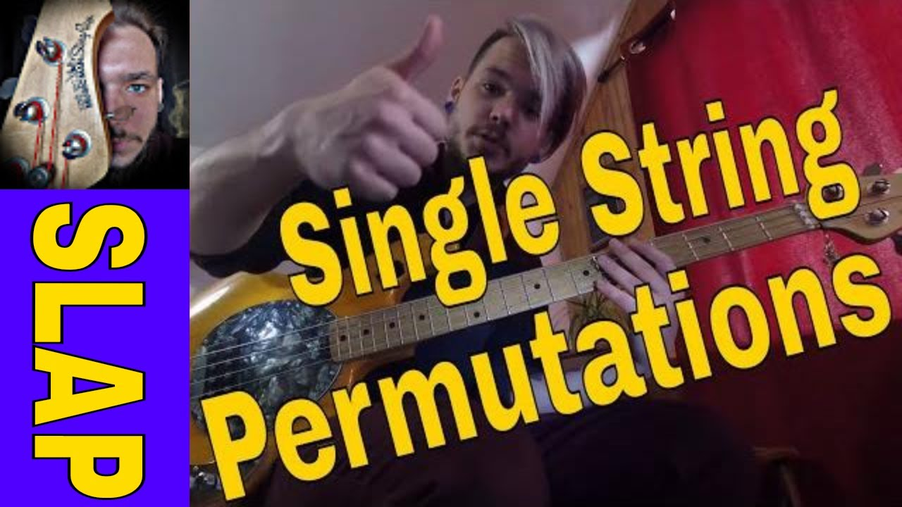 slap bass permutation basics on one string youtube. Black Bedroom Furniture Sets. Home Design Ideas