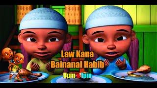 Upin Ipin Law Kana Bainanal Habib + Liriknya