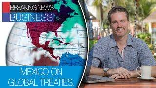 MEXICO AND CHINA | MEXICO AND AUSTRALIA | UK AND MEXICO
