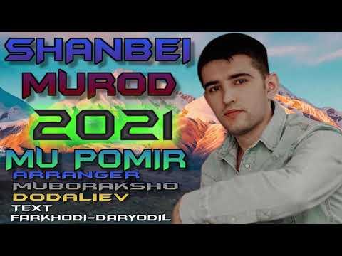 SHANBEI-MUROD***2021 MU POMIR