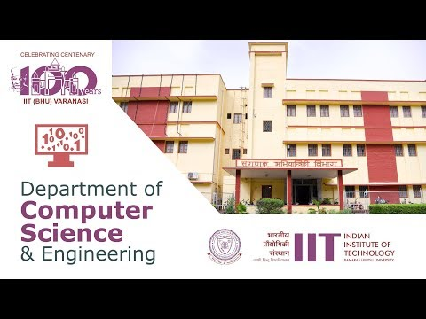IIT BHU | Department of Computer Science and Engineering | CSE