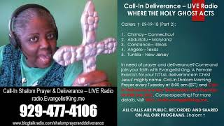 Call-In Deliverance - LIVE Radio 09-19-18 (Part 2)