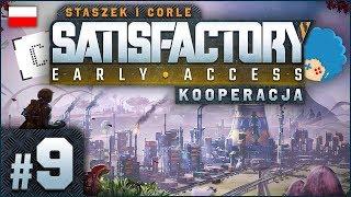 Satisfactory PL ze Staszkiem ⚙️ #9 (odc.9)  Stojan i sto innych rzeczy | Gameplay po polsku