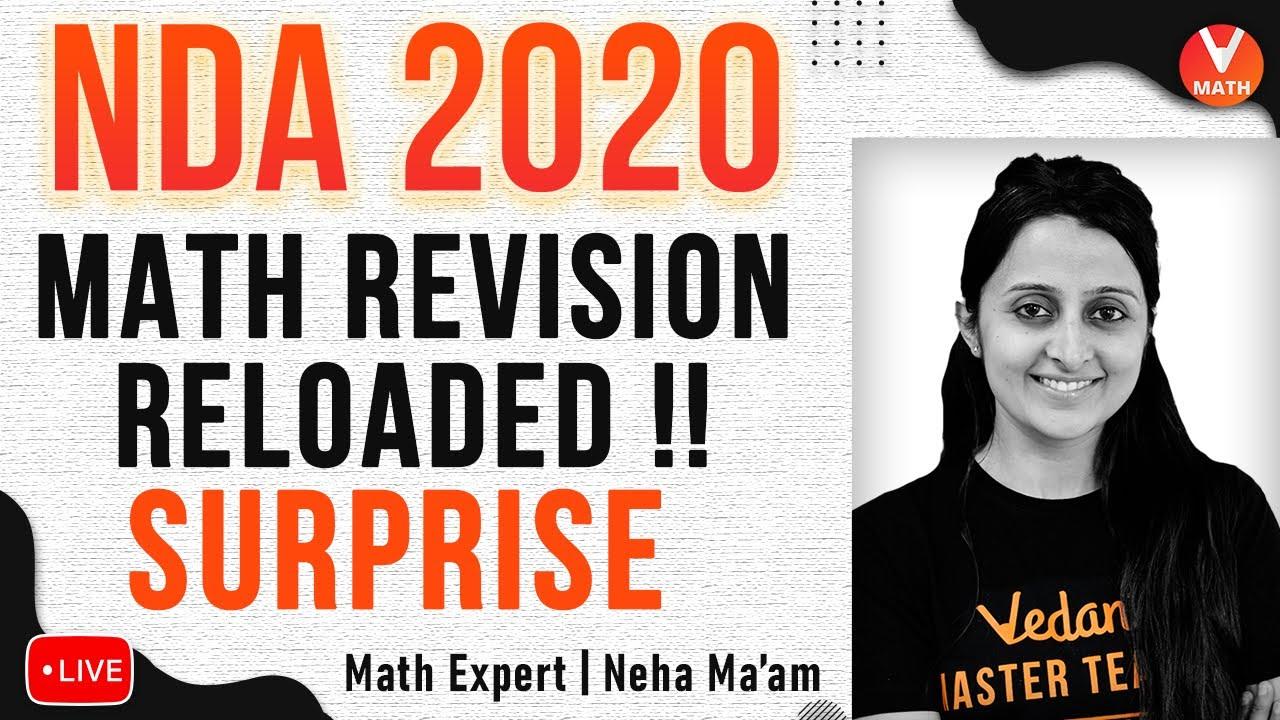 NDA 2020 Maths Revision Reloaded Surprise   NDA Exam Preparation Videos   Vedantu NDA Maths