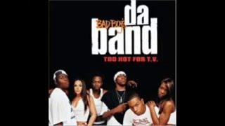 Da Band - Chopped Up