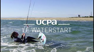 Tutoriel Kitesurf UCPA N°2 - Le waterstart