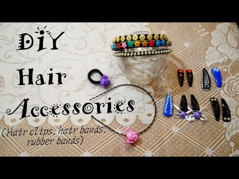 Easy DIY Hair Accessories- Hair Clips, hair bands & rubber bands for kids   Dyuti Agrawal