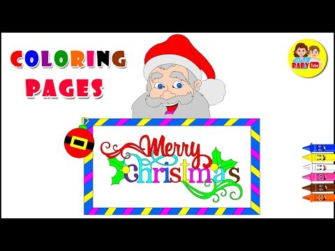 Merry Christmas | Christmas Coloring Page For Kids| How To Color Santa
