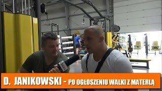 Damian Janikowski: Szanuję Materlę, bo zostawiał w oktagonie krew, pot i łzy!