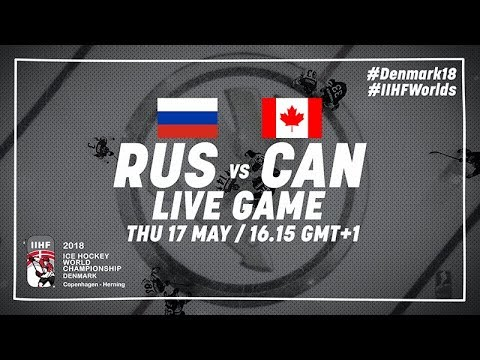 Russia - Canada | Live | 2018 IIHF Ice Hockey World Championship