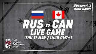 Russia - Canada | Live | 2018 IIHF Ice Hockey World Championship