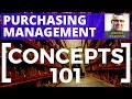 Lesson 1 - Purchasing  management  - concepts 101 - Learn main concepts in corporate purchasing