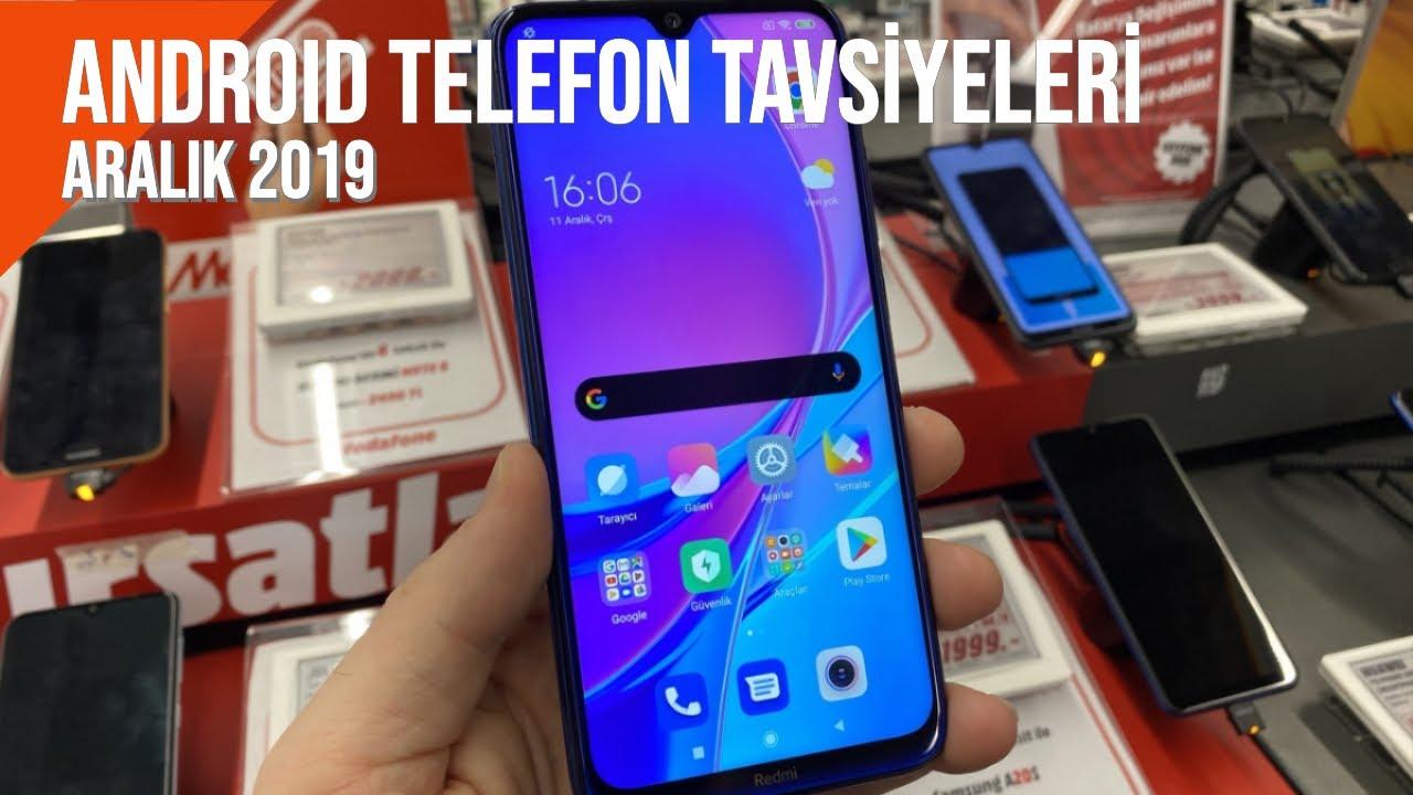 Android Telefon Tavsiyeleri: Aralık 2019