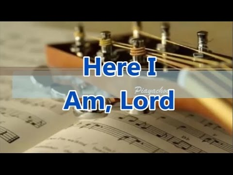 HERE I AM, LORD - Christian Worship Song with Chords - YouTube