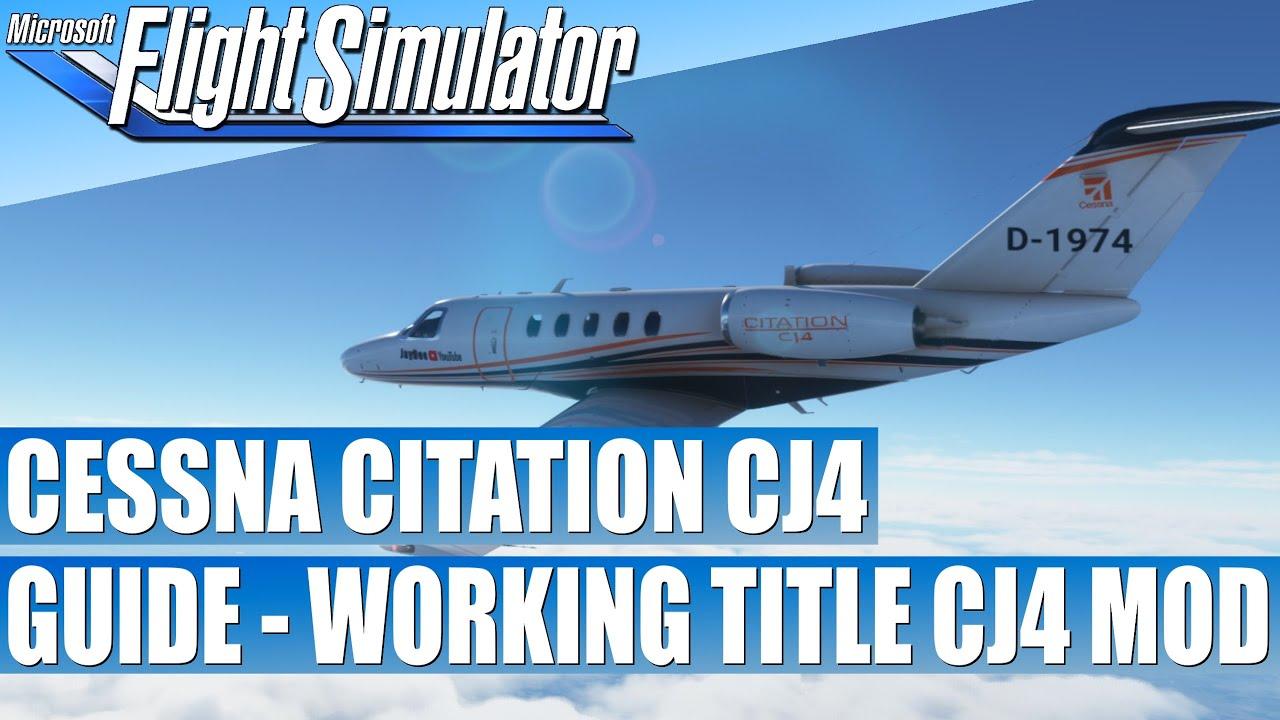 Guide - Cessna Citation CJ4 - Working Title CJ4 MOD ...