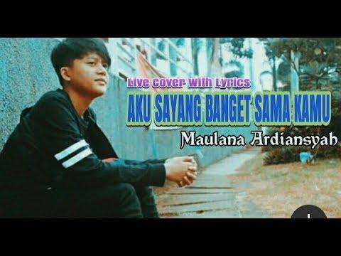 #Terbaru Maulana Ardiansyah