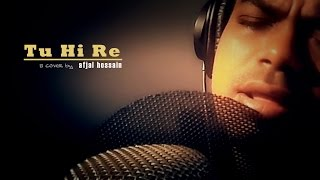 Tu Hi Re | Afjal (Cover) | Bombay (1995) | A.R. Rahman | Hariharan