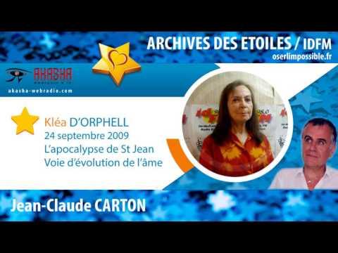 Klea D'ORPHELL | L'apocalypse de St Jean, voie d'évolution de l'âme | Archive IDFM