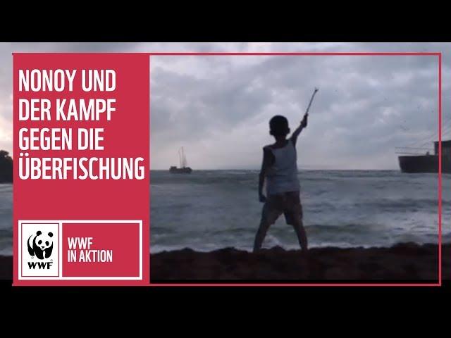 Nonoy und der Kampf gegen die Überfischung | WWF Deutschland